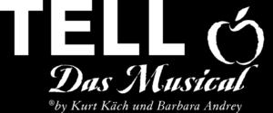 TELL - Das Musical von Kurt Käch und Barbara Andrey